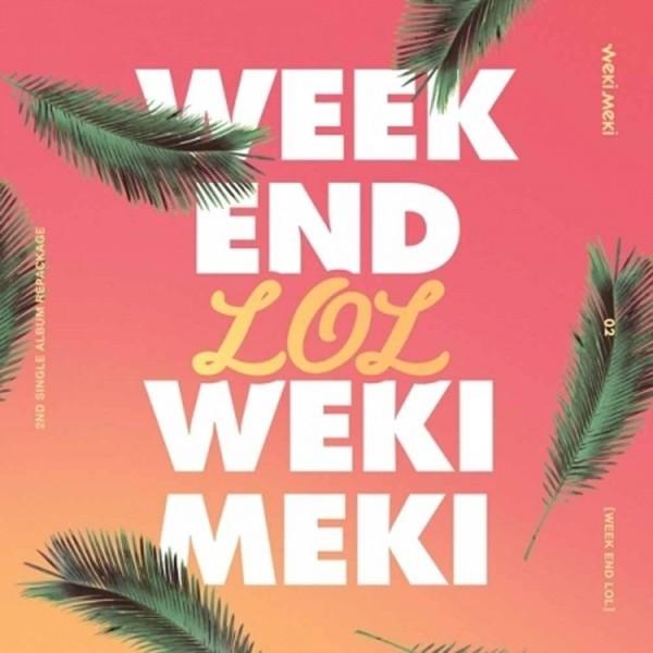 Weki Meki 2nd Single Album Repackage - WEEK END LOL
