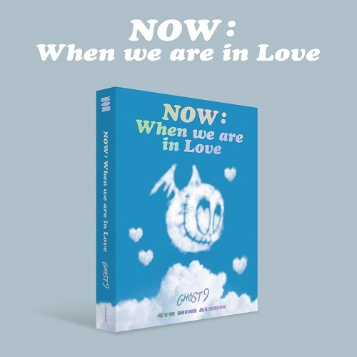 GHOST9 - NOW : WHEN WE ARE IN LOVE