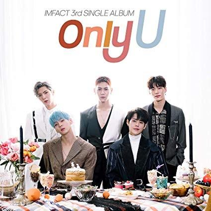 IMFACT 3rd Single Album - Only U