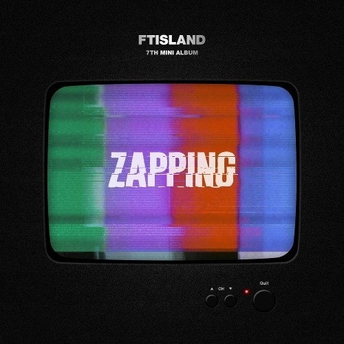 FTISLAND - Mini Album Vol.7 ZAPPING