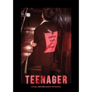 SAMUEL 2ND MINI ALBUM REPACKAGE - SAMUEL Teenager