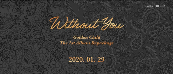 Golden Child 1st Repackage Album - Without You